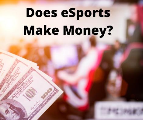 does-esports-make-money
